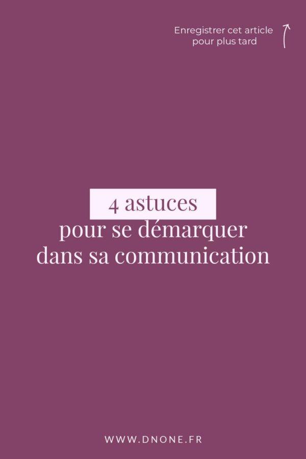 4 astuces </br>pour se démarquer dans sa communication