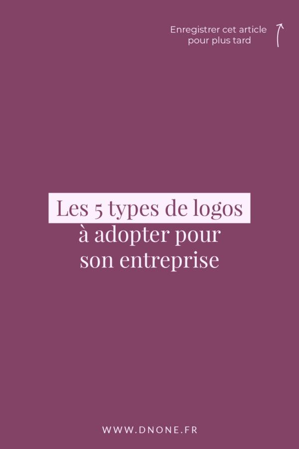 Les 5 types de logos à adopter pour son entreprise