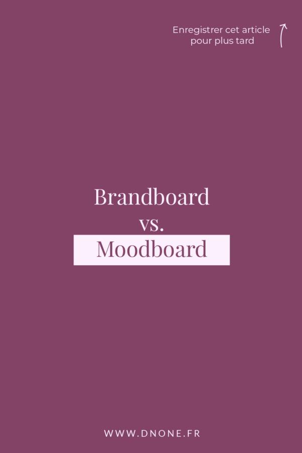 Brandboard vs. Moodboard : quelles différences ?