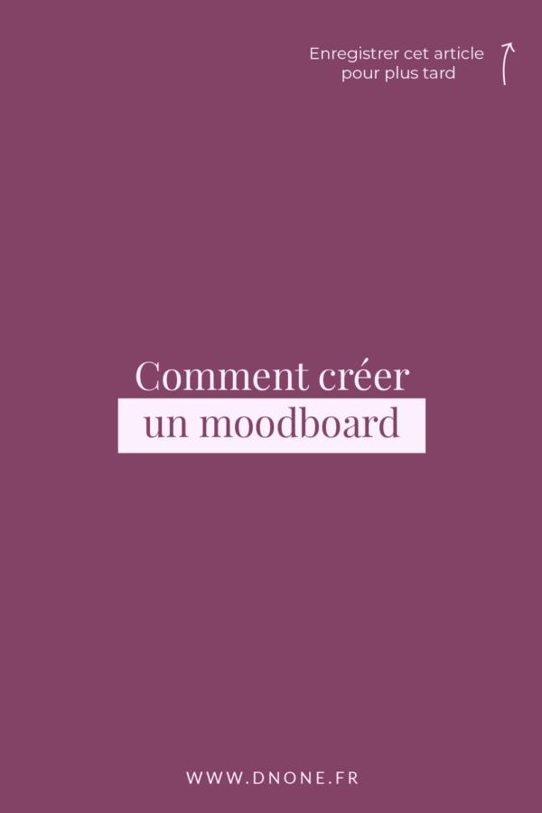 Comment créer un moodboard