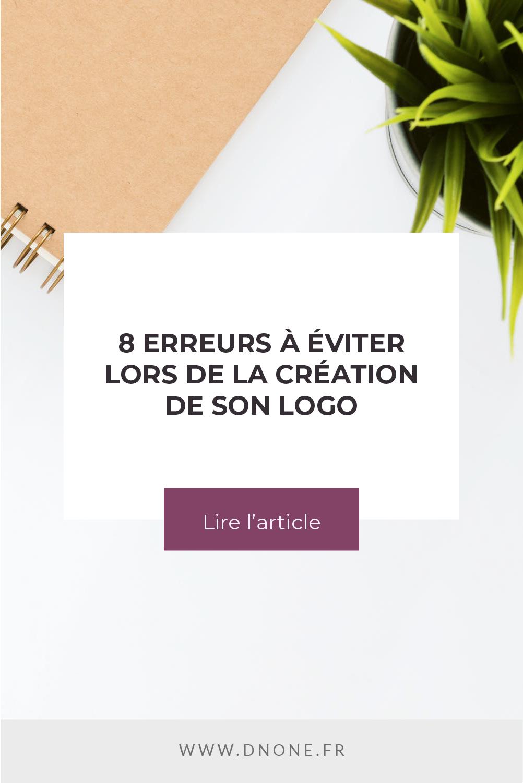 Épingle Pinterest 8 erreurs à éviter lors de la création de son logo