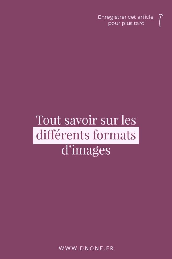 Tout savoir sur les différents formats d'images
