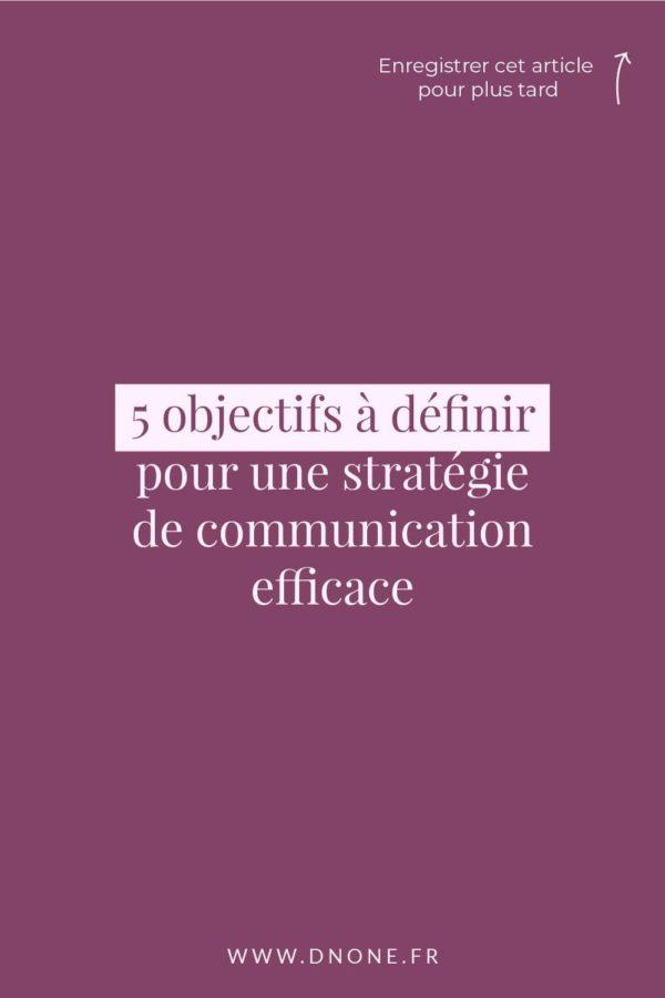 5 objectifs à définir </br>pour une stratégie de communication efficace