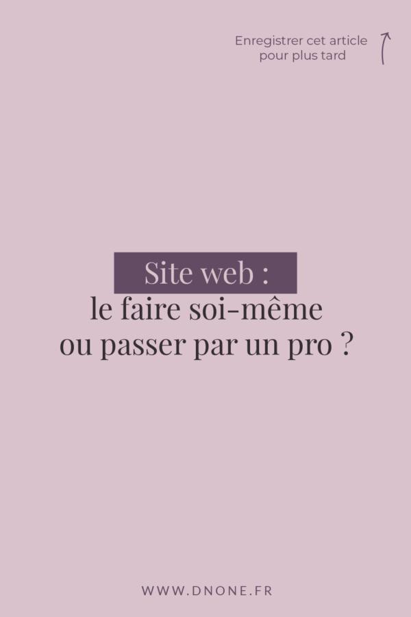 Site web : le faire soi-même ou passer par un pro ?