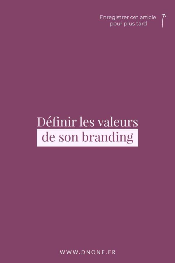 Définir les valeurs de son branding